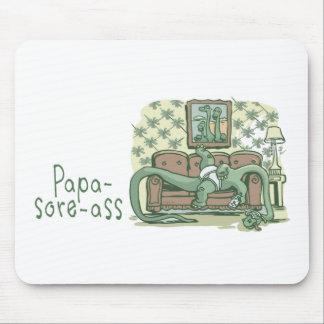 Papa-Sore-Ass Mouse Pads