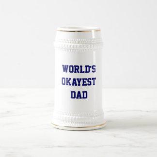 Papá Stein de Okayest del mundo Taza