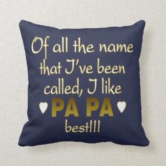 Papa - The Man The Myth The Legend! Throw Pillow