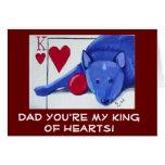 PAPÁ usted es mi rey de corazones Tarjeta De Felicitación