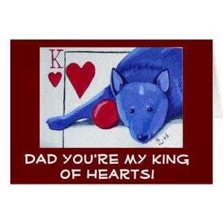 PAPÁ usted es mi rey de corazones Tarjeton