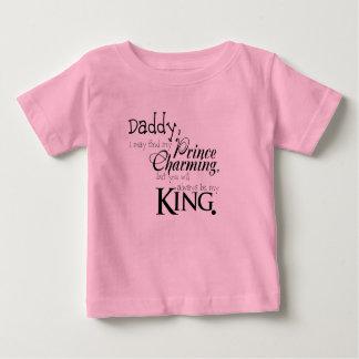 Papá usted será siempre mi rey T-Shirt Playera