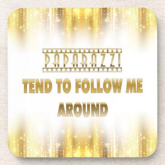 Paparazzi Tend to Follow Me Around Coasters