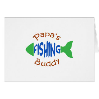 Papas Fishing Buddy Card