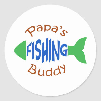 Papas Fishing Buddy Classic Round Sticker