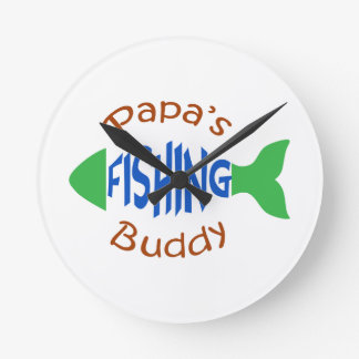 Papas Fishing Buddy Round Clock