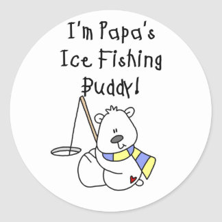Papa's Ice Fishing Buddy Tshirts and Gifts Classic Round Sticker