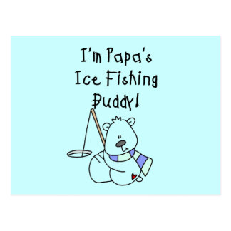 Papa's Ice Fishing Buddy Tshirts and Gifts Postcards