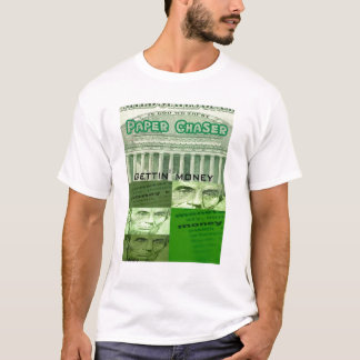 paper chaser 2 T-Shirt