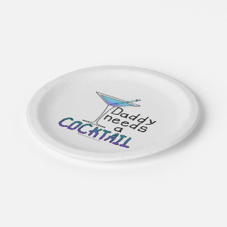 PAPER COCKTAIL PLATES - DADDY Needs a COCKTAIL!