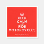 [Crown] keep calm and ride motorcycles  Paper Napkins