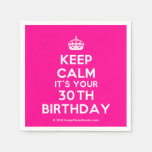 [Crown] keep calm it's your 30th birthday  Paper Napkins