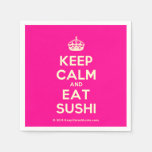 [Crown] keep calm and eat sushi  Paper Napkins