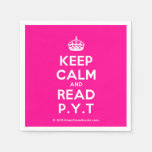 [Crown] keep calm and read p.y.t  Paper Napkins