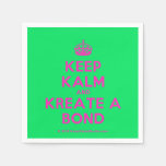 [Crown] keep kalm and kreate a bond  Paper Napkins