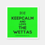 [UK Flag] keepcalm and love the wettas  Paper Napkins