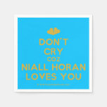 [Two hearts] don't cry coz niall horan loves you  Paper Napkins