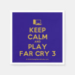[Computer] keep calm and play far cry 3  Paper Napkins