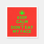 [Cutlery and plate] keep calm and don't eat my face  Paper Napkins