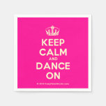 [Dancing crown] keep calm and dance on  Paper Napkins