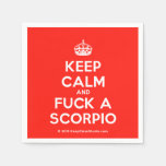 [Crown] keep calm and fuck a scorpio  Paper Napkins