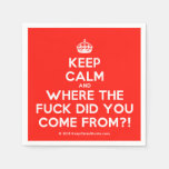 [Crown] keep calm and where the fuck did you come from?!  Paper Napkins