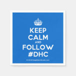 [Crown] keep calm and follow #dhc  Paper Napkins
