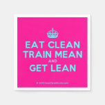 [Crown] eat clean train mean and get lean  Paper Napkins