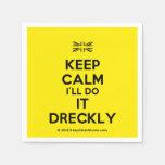 [UK Flag] keep calm i'll do it dreckly  Paper Napkins