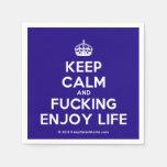 [Crown] keep calm and fucking enjoy life  Paper Napkins