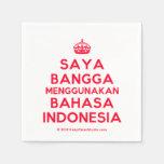 [Crown] saya bangga menggunakan bahasa indonesia  Paper Napkins