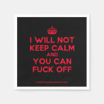 [Crown] i will not keep calm and you can fuck off  Paper Napkins