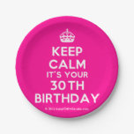 [Crown] keep calm it's your 30th birthday  Paper Plates 7 Inch Paper Plate
