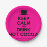 [Cup] keep calm and drink hot cocoa  Paper Plates 7 Inch Paper Plate