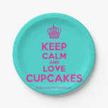 [Cupcake] keep calm and love cupcakes  Paper Plates 7 Inch Paper Plate