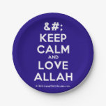 [No Crown] keep calm and love allah  Paper Plates 7 Inch Paper Plate