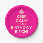 [Crown] keep calm it's my birthday bitch!  Paper Plates 7 Inch Paper Plate