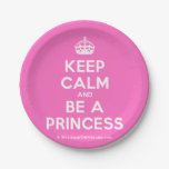 [Crown] keep calm and be a princess  Paper Plates 7 Inch Paper Plate