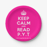 [Crown] keep calm and read p.y.t  Paper Plates 7 Inch Paper Plate