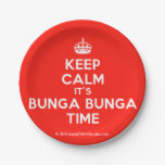 [Crown] keep calm it's bunga bunga time  Paper Plates 7 Inch Paper Plate