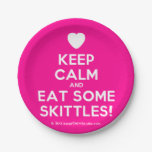 [Love heart] keep calm and eat some skittles!  Paper Plates 7 Inch Paper Plate