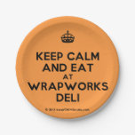 [Crown] keep calm and eat at wrapworks deli  Paper Plates 7 Inch Paper Plate