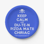 [Skull crossed bones] keep calm and du-te-n pizda matii chiriac  Paper Plates 7 Inch Paper Plate