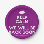 [Two hearts] keep calm and we will be back soon  Paper Plates 7 Inch Paper Plate