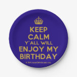 [Crown] keep calm y'all will enjoy my birthday  Paper Plates 7 Inch Paper Plate