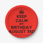 [Crown] keep calm my birthday august 3rd  Paper Plates 7 Inch Paper Plate