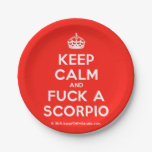 [Crown] keep calm and fuck a scorpio  Paper Plates 7 Inch Paper Plate