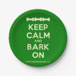 [Dogs bone] [Dogs bone] [Dogs bone] keep calm and bark on  Paper Plates 7 Inch Paper Plate