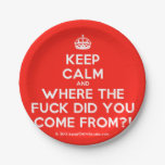 [Crown] keep calm and where the fuck did you come from?!  Paper Plates 7 Inch Paper Plate