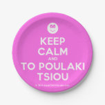[Smile] keep calm and to poulaki tsiou  Paper Plates 7 Inch Paper Plate